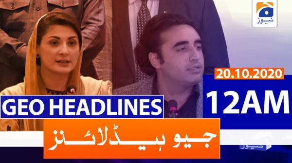 Geo Headlines 12 AM | 20th October 2020