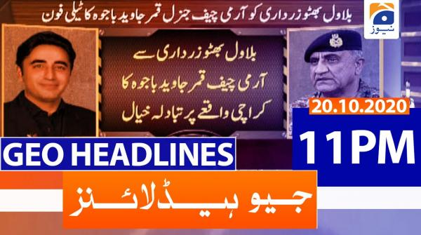 Geo Headlines 11 PM | 20th October 2020
