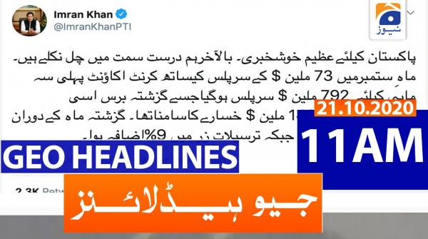 Geo Headlines 11 AM | 21st October 2020