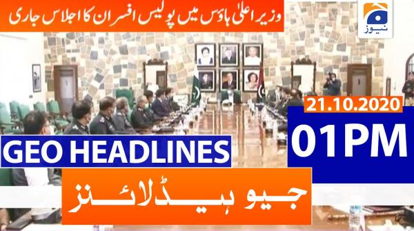 Geo Headlines 01 PM | 21st October 2020