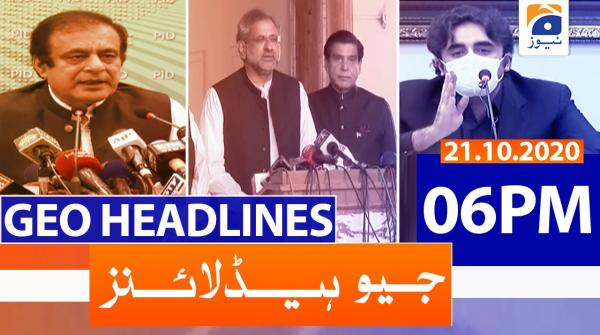 Geo Headlines 06 PM | 21st October 2020