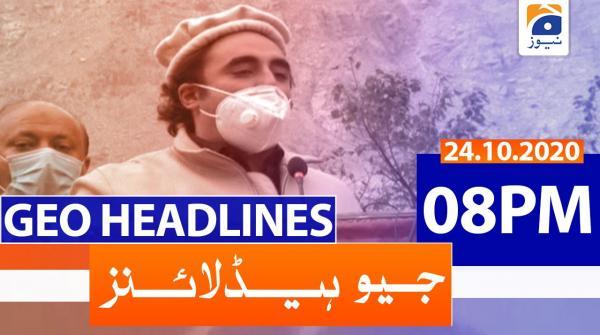 Geo Headlines 08 PM | 24th October 2020
