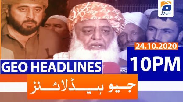 Geo Headlines 10 PM | 24th October 2020