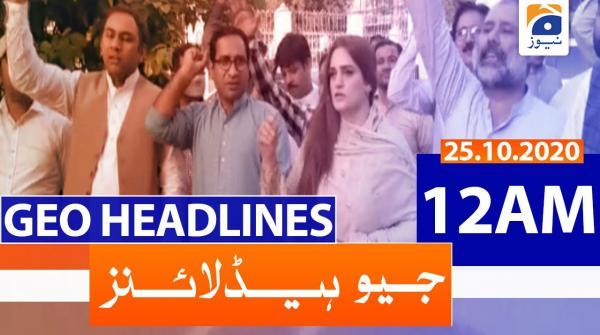 Geo Headlines 12 AM | 25th October 2020
