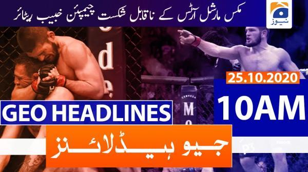 Geo Headlines 10 AM | 25th October 2020
