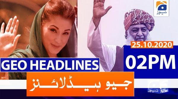 Geo Headlines 02 PM | 25th October 2020