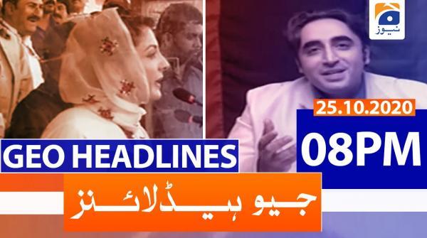 Geo Headlines 08 PM | 25th October 2020