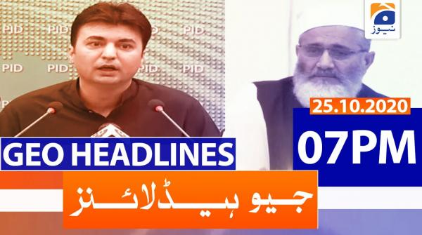 Geo Headlines 07 PM | 25th October 2020