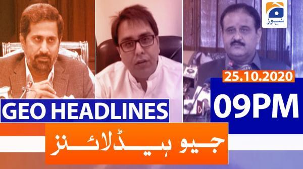 Geo Headlines 09 PM | 25th October 2020