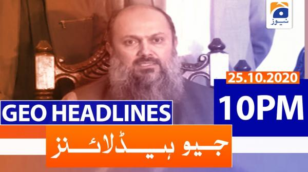 Geo Headlines 10 PM | 25th October 2020