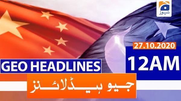 Geo Headlines 12 AM   27th October 2020