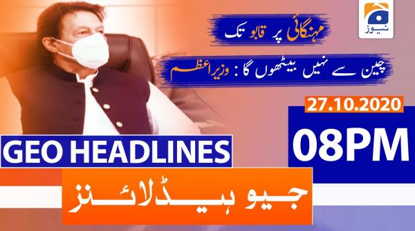 Geo Headlines 08 PM | 27th October 2020