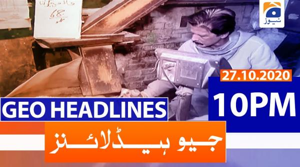 Geo Headlines 10 PM | 27th October 2020