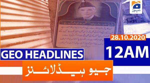 Geo Headlines 12 AM | 28th October 2020