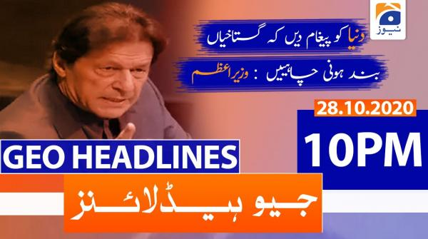 Geo Headlines 10 PM | 28th October 2020