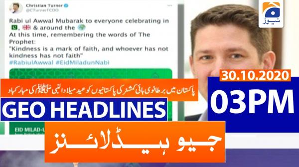 Geo Headlines 03 PM | 30th October 2020