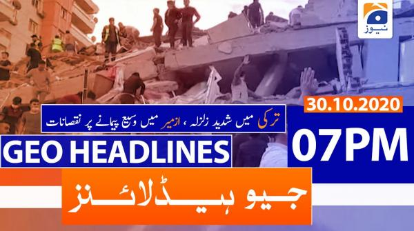 Geo Headlines 07 PM | 30th October 2020