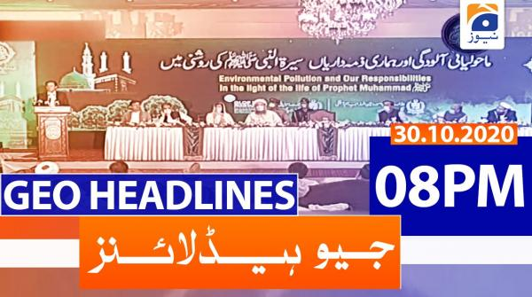Geo Headlines 08 PM | 30th October 2020