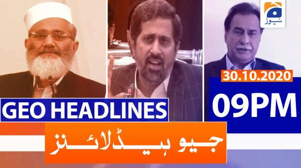 Geo Headlines 09 PM | 30th October 2020