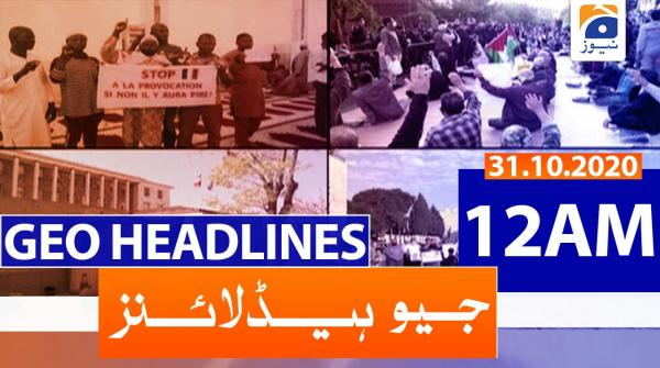 Geo Headlines 12 AM | 31st October 2020