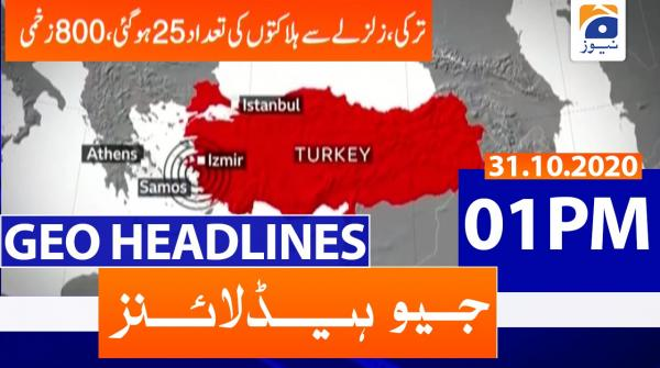 Geo Headlines 01 PM | 31st October 2020