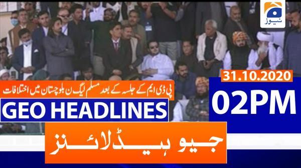 Geo Headlines 02 PM | 31st October 2020