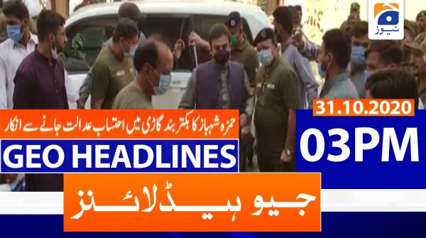Geo Headlines 03 PM | 31st October 2020