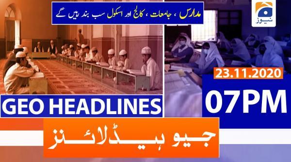 Geo Headlines 07 PM | 23rd November 2020
