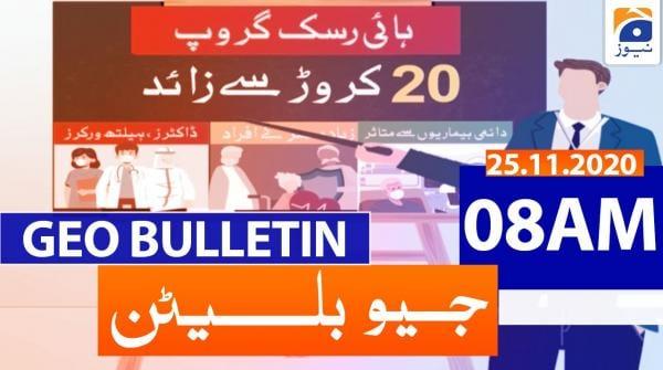 Geo Bulletin 08 AM | 25th November 2020