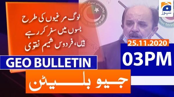 Geo Bulletin 03 PM | 25th November 2020