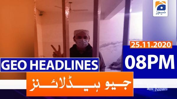 Geo Headlines 08 PM   25th November 2020