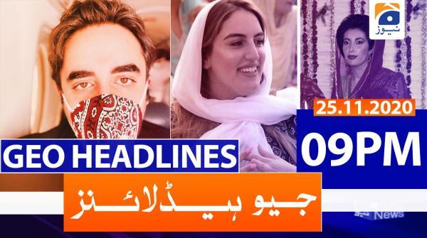 Geo Headlines 09 PM | 25th November 2020
