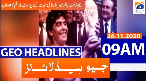 Geo Headlines 09 AM | 26th November 2020