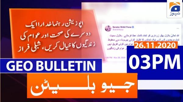 Geo Bulletin 03 PM | 26th November 2020