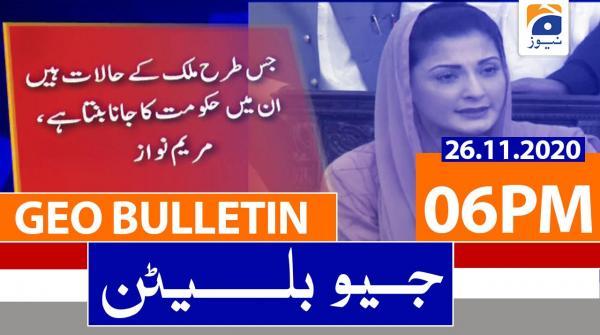 Geo Bulletin 06 PM | 26th November 2020