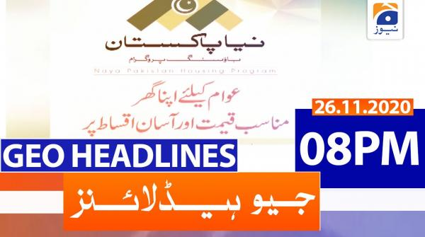 Geo Headlines 08 PM | 26th November 2020