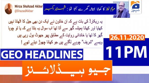 Geo Headlines 11 PM | 26th November 2020