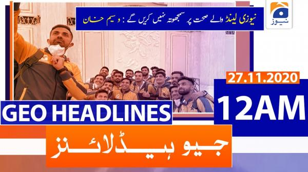 Geo Headlines 12 AM | 27th November 2020