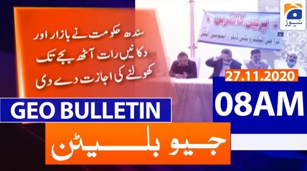 Geo Bulletin 08 AM | 27th November 2020
