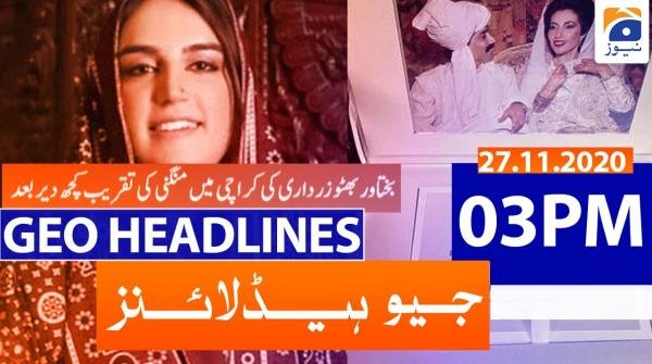 Geo Headlines 03 PM | 27th November 2020