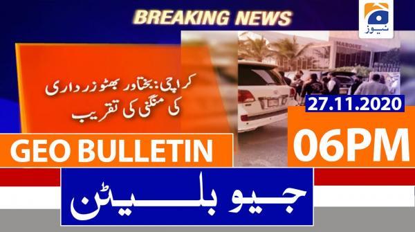 Geo Bulletin 06 PM | 27th November 2020
