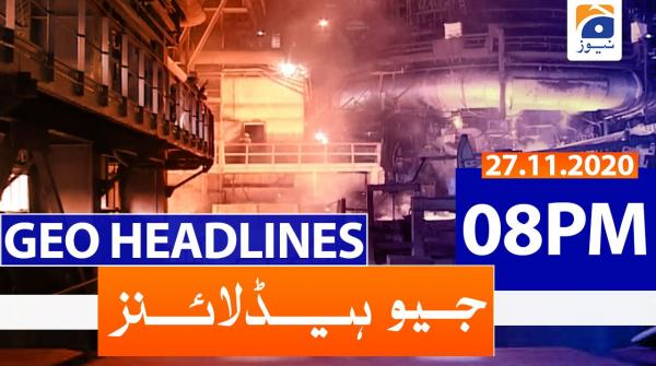 Geo Headlines 08 PM | 27th November 2020