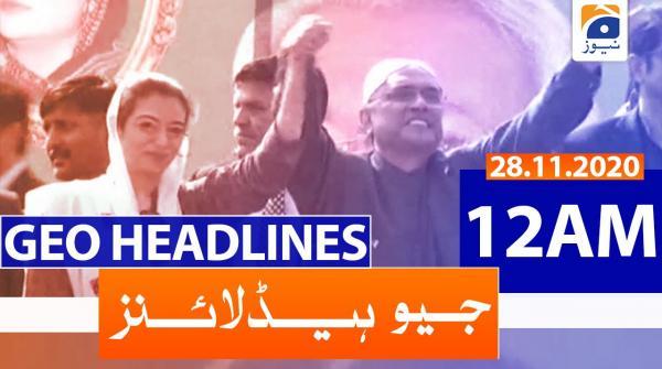 Geo Headlines 12 AM | 28th November 2020