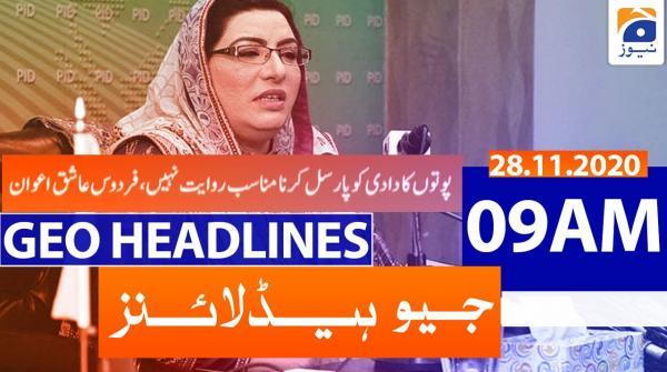 Geo Headlines 09 AM | 28th November 2020