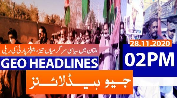 Geo Headlines 02 PM | 28th November 2020