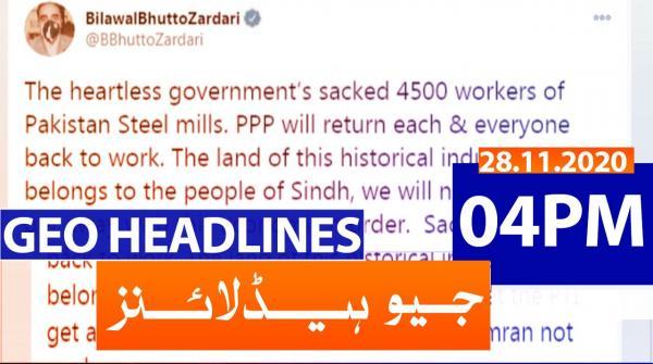 Geo Headlines 04 PM | 28th November 2020