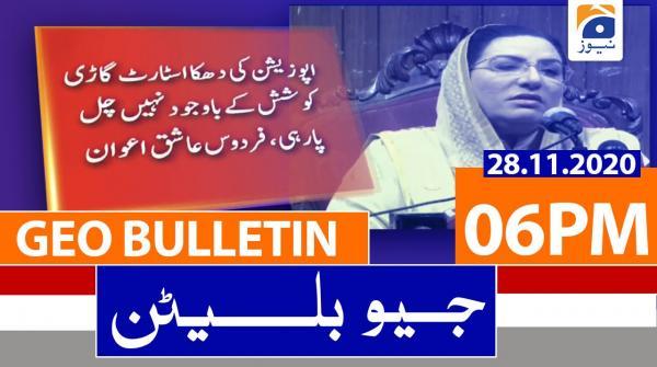 Geo Bulletin 06 PM | 28th November 2020