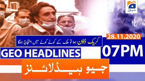 Geo Headlines 07 PM | 28th November 2020