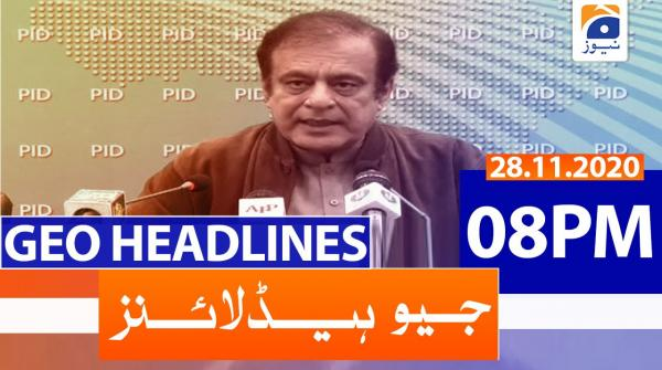 Geo Headlines 08 PM | 28th November 2020
