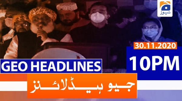 Geo Headlines 10 PM | 30th November 2020